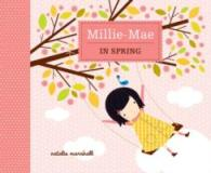 Millie Mae through the Seasons - Spring -- Hardback