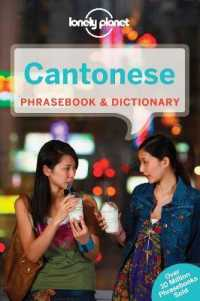 Lonely Planet Cantonese Phrasebook & Dictionary (Lonely Planet. Cantonese Phrasebook) (7TH)