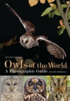 Owls of the World : A Photographic Guide (2ND)