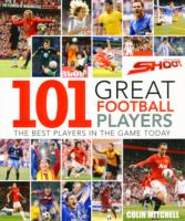 101 Great Football Players -- Hardback