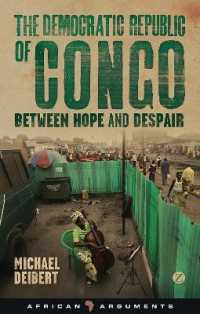 The Democratic Republic of Congo : Between Hope and Despair (African Arguments)