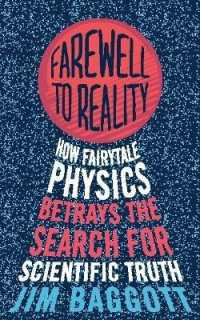 Farewell to Reality : How Fairytale Physics Betrays the Search for Scientific Truth -- Paperback