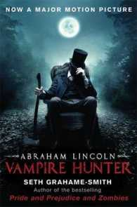 Abraham Lincoln Vampire Hunter -- Paperback (Film tie-i)