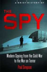 Spy : Modern Spying from the Cold War to the War on Terror (Brief Histories) -- Paperback