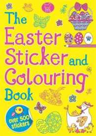Easter Sticker and Colouring Book (Sticker Activity) -- Paperback
