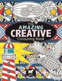 Amazing Creative Colouring Book -- Paperback