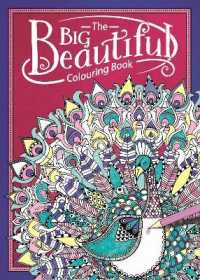 Big Beautiful Colouring Book -- Paperback
