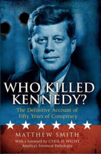 Who Killed Kennedy? : The Definitive Account of Fifty Years of Conspiracy -- Hardback