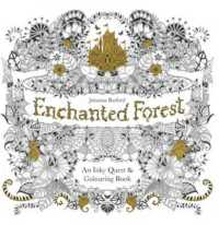 Enchanted Forest : An Inky Quest and Colouring Book -- Paperback