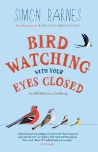Birdwatching with Your Eyes Closed : And Introduction to Bird Song -- Paperback (2 Rev ed)