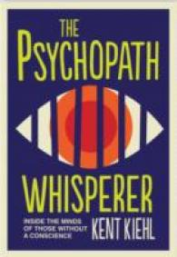 Psychopath Whisperer : Inside the Minds of Those without a Conscience -- Paperback