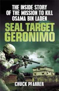 Seal Target Geronimo : The inside Story of the Mission to Kill Osama Bin Laden -- Paperback