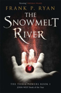 Snowmelt River (The Three Powers Quartet) -- Paperback