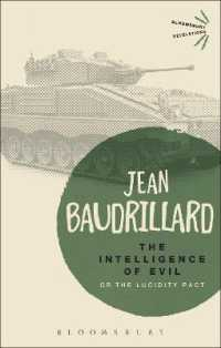 The Intelligence of Evil : Or the Lucidity Pact (Bloomsbury Revelations) (Reprint)