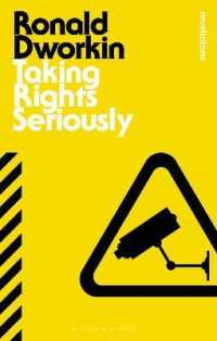 Taking Rights Seriously (Bloomsbury Revelations) (Reprint)