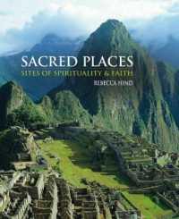 Sacred Places : Sites of Spirituality & Faith -- Hardback
