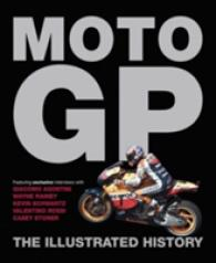 Moto GP : The Illustrated History