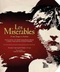 Miserables: from Stage to Screen -- Hardback