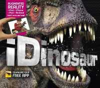 idinosaur : An Augmented Reality Book -- Hardback
