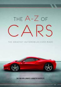 A-z of Cars : The Greatest Automobiles Ever Made -- Paperback