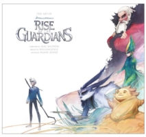 Art of Rise of the Guardians -- Hardback