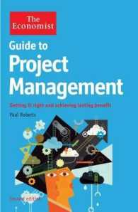 Economist Guide to Project Management : Getting it Right and Achieving Lasting Benefit -- Paperback (2 Rev ed)