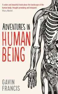 Adventures in Human Being (Wellcome) -- Hardback