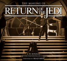 Making of Return of the Jedi : The Definitive Story Behind the Film -- Hardback
