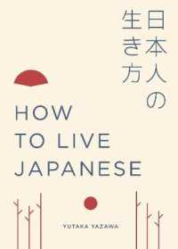 How to Live Japanese