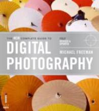 New Complete Guide to Digital Photography -- Paperback (2 Rev ed)