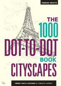 1000 Dot-to-dot Book: Cityscapes : Twenty Exotic Locations to Complete Yourself -- Paperback