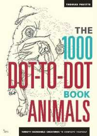 1000 Dot-to-dot Book: Animals : Twenty Incredible Creatures to Complete Yourself -- Paperback