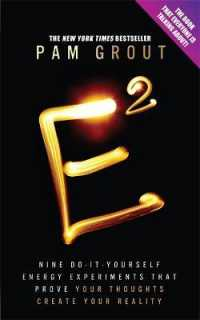 e-squared : Nine Do-it-yourself Energy Experiments That Prove Your Thoughts Create Your Real -- Paperback