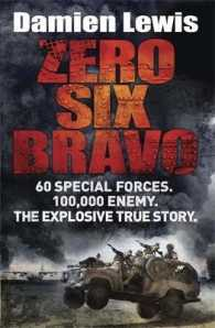 Zero Six Bravo 60 Special Forces. 100,000 Enemy. The Explosive True Story