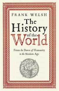 History of the World : From the Dawn of Humanity to the Modern Age -- Paperback