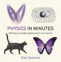 Physics in Minutes : 200 Key Concepts Explained in an Instant (In Minutes) -- Paperback