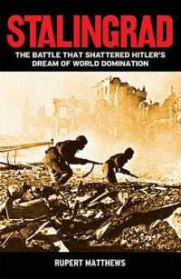 Stalingrad : The Battle That Shattered Hitler's Dream of World Domination -- Paperback