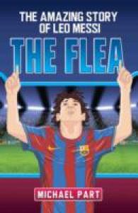 Flea : The Amazing Story of Leo Messi -- Paperback