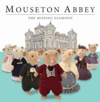 Mouseton Abbey -- Hardback