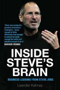 Inside Steve's Brain : Business Lessons from Steve Jobs, the Man Who Saved Apple -- Paperback