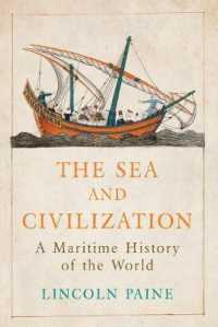 Sea and Civilization : A Maritime History of the World -- Hardback