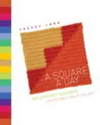 Square a Day : 365 Crochet Squares: One for Each Day of the Year -- Spiral bound