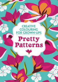 Pretty Patterns (Creative Colouring for Grown-ups) -- Paperback