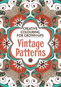 Vintage Patterns (Creative Colouring for Grown-ups) -- Paperback