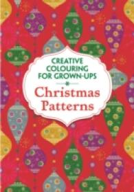Christmas Patterns (Creative Colouring for Grown-ups) -- Paperback