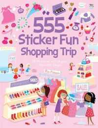 555 Sticker Fun Shopping Trip (555 Sticker Fun) -- Paperback