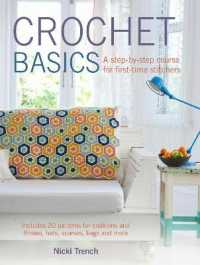 Crochet Basics : A step-by-step course for first-time stitchers -- Paperback