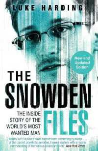 Snowden Files : The inside Story of the World's Most Wanted Man -- Paperback