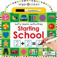 Starting School (Wipe Clean Learning) -- Board book