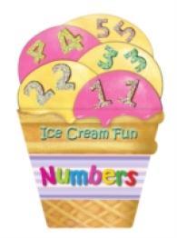 Ice Cream Fun: Numbers -- Board book